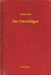 Zola Émile - Der Totschläger E-KÖNYV