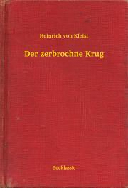 Kleist Heinrich von - Der zerbrochne Krug E-KÖNYV