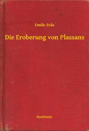 Zola Émile - Die Eroberung von Plassans E-KÖNYV