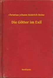 Heine Christian Johann Heinrich - Die Götter im Exil E-KÖNYV