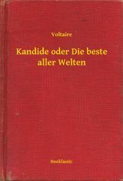 Voltaire - Kandide oder Die beste aller Welten E-KÖNYV