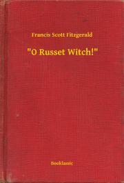 """""""O Russet Witch!"""" E-KÖNYV"""