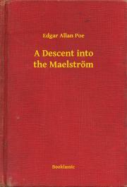 Poe Edgar Allan - A Descent into the Maelström E-KÖNYV