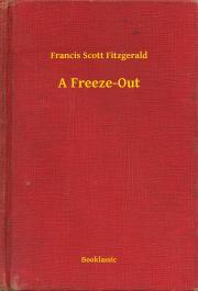 Fitzgerald Francis Scott - A Freeze-Out E-KÖNYV