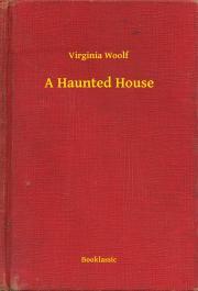 Woolf Virginia - A Haunted House E-KÖNYV