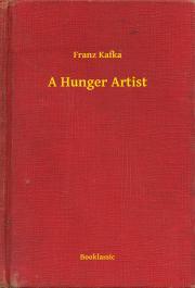 Kafka Franz - A Hunger Artist E-KÖNYV