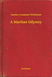 Weinbaum Stanley Grauman - A Martian Odyssey E-KÖNYV