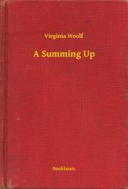 Woolf Virginia - A Summing Up E-KÖNYV