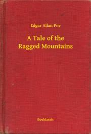 A Tale of the Ragged Mountains E-KÖNYV