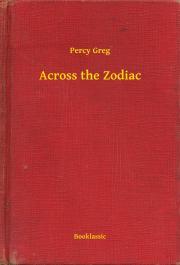 Greg Percy - Across the Zodiac E-KÖNYV
