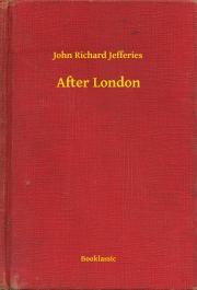 Jefferies John Richard - After London E-KÖNYV