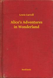 Alice's Adventures in Wonderland E-KÖNYV