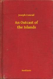 An Outcast of the Islands E-KÖNYV