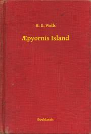 Wells H. G. - Apyornis Island E-KÖNYV
