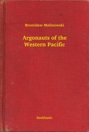 Argonauts of the Western Pacific E-KÖNYV