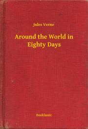 Verne Jules - Around the World in Eighty Days E-KÖNYV