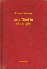 Freeman R. Austin - As a Thief in the Night E-KÖNYV