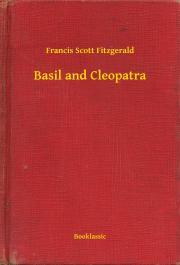Fitzgerald Francis Scott - Basil and Cleopatra E-KÖNYV