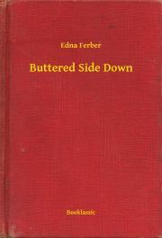 Ferber Edna - Buttered Side Down E-KÖNYV