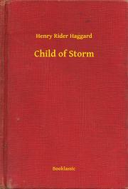 Haggard Henry Rider - Child of Storm E-KÖNYV