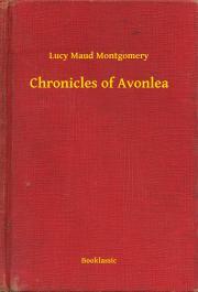 Montgomery Lucy Maud - Chronicles of Avonlea E-KÖNYV