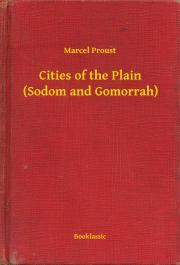 Proust Marcel - Cities of the Plain (Sodom and Gomorrah) E-KÖNYV