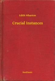 Wharton Edith - Crucial Instances E-KÖNYV