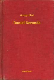 Eliot George - Daniel Deronda E-KÖNYV