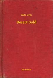 Grey Zane - Desert Gold E-KÖNYV