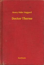 Haggard Henry Rider - Doctor Therne E-KÖNYV