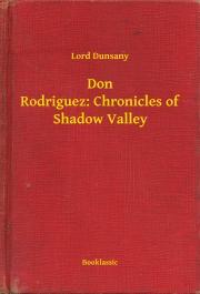 Don Rodriguez: Chronicles of Shadow Valley E-KÖNYV
