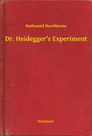 Hawthorne Nathaniel - Dr. Heidegger's Experiment E-KÖNYV