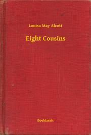 Alcott Louisa May - Eight Cousins E-KÖNYV