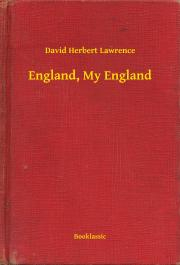 Lawrence David Herbert - England, My England E-KÖNYV