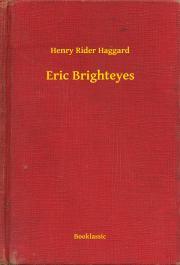 Haggard Henry Rider - Eric Brighteyes E-KÖNYV
