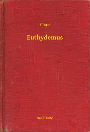 Plato (Platon)  - Euthydemus E-KÖNYV