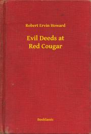 Evil Deeds at Red Cougar E-KÖNYV