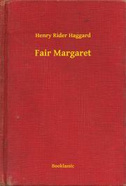 Haggard Henry Rider - Fair Margaret E-KÖNYV