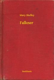 Shelley Mary - Falkner E-KÖNYV