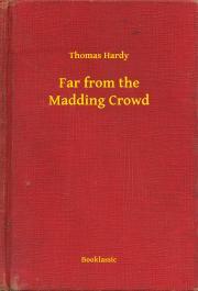 Hardy Thomas - Far from the Madding Crowd E-KÖNYV