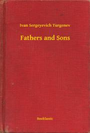 Turgenev Ivan Sergeyevich - Fathers and Sons E-KÖNYV