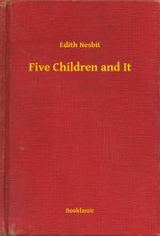 Nesbit Edith - Five Children and It E-KÖNYV