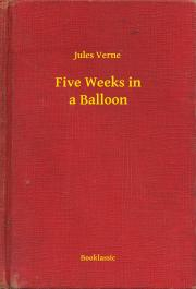 Verne Jules - Five Weeks in a Balloon E-KÖNYV