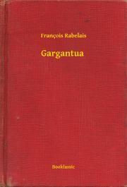 Rabelais François - Gargantua E-KÖNYV