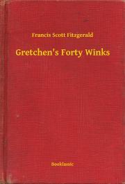 Fitzgerald Francis Scott - Gretchen's Forty Winks E-KÖNYV