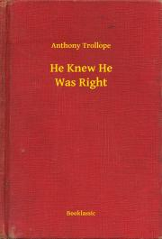 Trollope Anthony - He Knew He Was Right E-KÖNYV