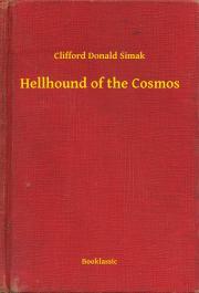 Simak Clifford Donald - Hellhound of the Cosmos E-KÖNYV