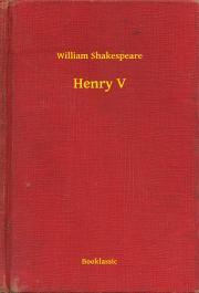 Shakespeare William - Henry V E-KÖNYV