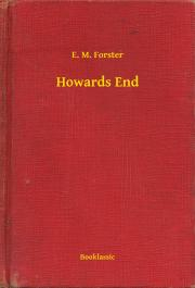 Forster E. M. - Howards End E-KÖNYV