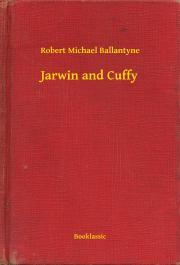 Ballantyne Robert Michael - Jarwin and Cuffy E-KÖNYV